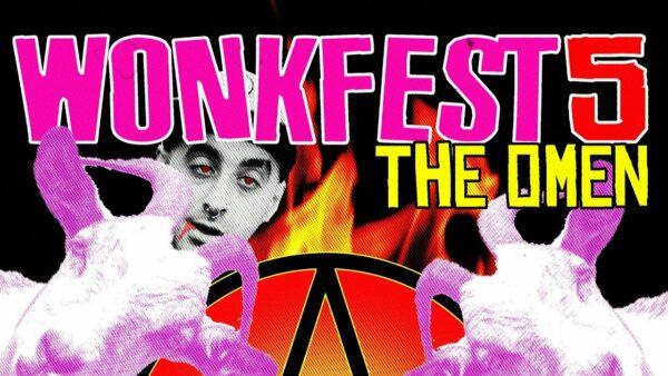 Wonkfest 5 The Omen Video