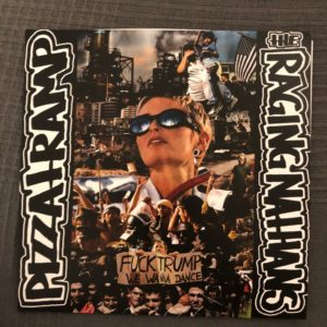 "Pizzatramp/the raging nathans 7"" split"